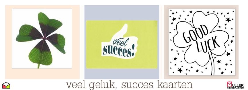 veel geluk, succes