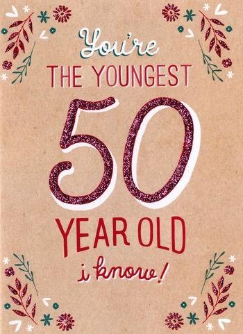 Populair 50 jaar - verjaardagskaart inspired - You're the youngest 50 year @JU17