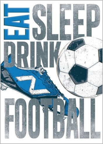 Verjaardagskaart Eat Sleep Drink Football Voetbal Muller