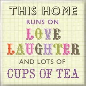 Magneet: this home runs on love laughter and lots of cups of tea