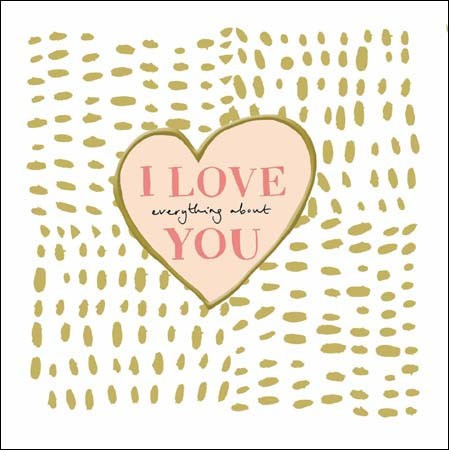 valentijnskaart  woodmansterne - i love everything about you - hart