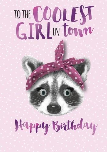 Verjaardagskaart To The Coolest Girl In Town Happy Birthday