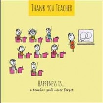 wenskaart thank you teacher - happiness is a teacher you will never forget