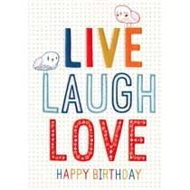 verjaardagskaart inspired - LIVE, LAUGH LOVE Happy Birthday