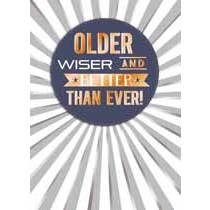verjaardagskaart copper - older wiser and better than ever!
