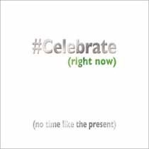 wenskaart mas tag - celebrate right now (no time like the present)