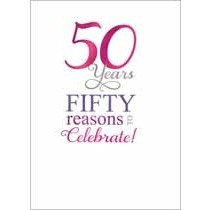 50 jaar - verjaardagskaart - 50 years fifty reasons to celebrate!