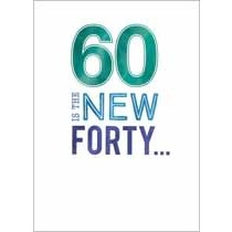 60 jaar - verjaardagskaart - 60 is the new forty...