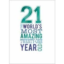 21 jaar - verjaardagskaart - 21 the worlds most amazing twenty-one year old