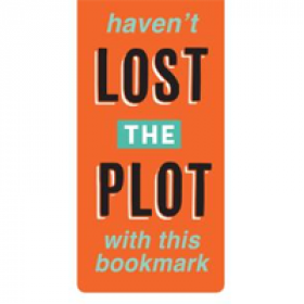 magnetische boekenlegger - haven't lost the plot with this bookmark
