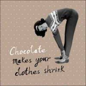 verjaardagskaart woodmansterne - chocolate makes your clothes shrink