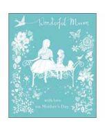 grote moederdagkaart woodmansterne - wonderful mum - with love on mother's day - tuinbank