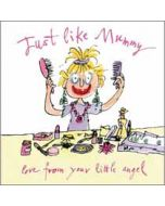 moederdagkaart quentin blake - just like mummy love from your little angel