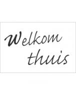 wenskaart - welkom thuis - zwart-wit