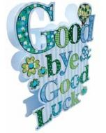 3d wenskaart paper dazzle - goodbye and good luck