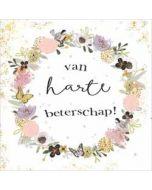 luxe beterschapskaart gold leaf - van harte beterschap! - bloemenkrans