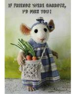 santoro tiny squee mousies wenskaart - if friends were carrots