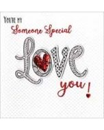 luxe valentijnskaart - you are my someone special - love you