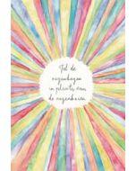 wenskaart dreams - tel de regenbogen in plaats van de regenbuien