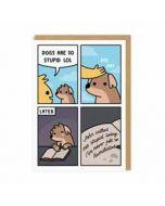 wenskaart ohh deer - dogs are so stupid lol - comic