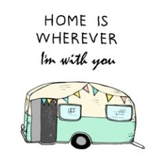 wenskaart mouse & pen - home is wherever i am with you - caravan