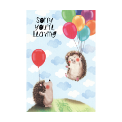 afscheidskaart - sorry you are leaving - egels en ballonnen