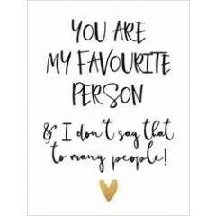 wenskaart piano small notecards - you are my favourite person i do not say that to many people
