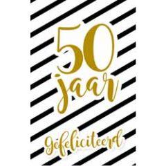 50 jaar - felicitatiekaart - gefeliciteerd