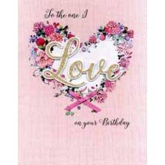 grote romantische verjaardagskaart A4 - to the one i love on your birthday