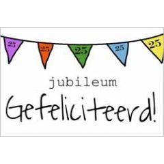 25 jaar - jubileum wenskaart - gefeliciteerd - vlaggetjes