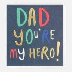 wenskaart caroline gardner - dad you're my hero!