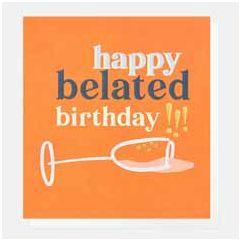wenskaart caroline gardner - happy belated birthday - champagne