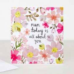 wenskaart caroline gardner - mum today is all about you - bloemen