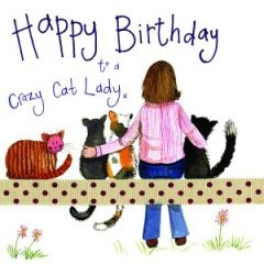 verjaardagskaart alex clark - happy birthday crazy cat lady x