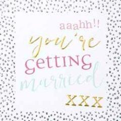 trouwkaart caroline gardner - hip hip - you are getting married xxx