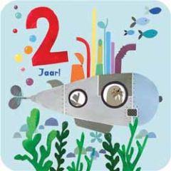 2 jaar - verjaardagskaart - onderzeeboot