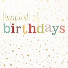 verjaardagskaart caroline gardner - confetti - happiest of birthdays