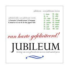 Jubileum - van harte gefeliciteerd