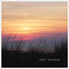 wenskaart - veel sterkte - zonsondergang aan zee