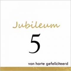 5 jaar - jubileum wenskaart - van harte gefeliciteerd