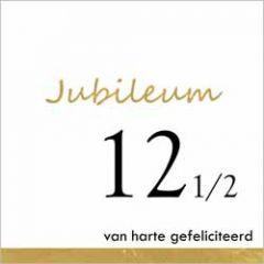 12,5 jaar - jubileum wenskaart - van harte gefeliciteerd