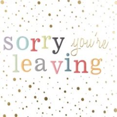 wenskaart caroline gardner - confetti - sorry you re leaving