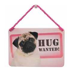 tinnen bordje met quote -hang-ups! - tekstbordje - hug wanted - mopshond