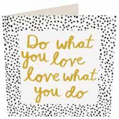 wenskaart caroline gardner - do what you love
