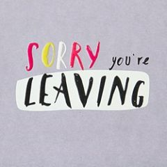 afscheidskaart caroline gardner - sorry you re leaving