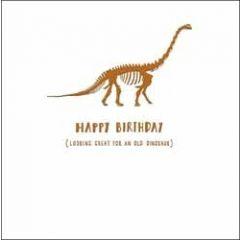 verjaardagskaart woodmansterne alpha - happy birthday looking great for an old dinosaur