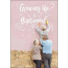 wenskaart no kidding - growing old is optional