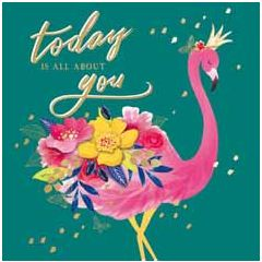 felicitatiekaart second nature - today is all about you - flamingo