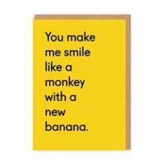 wenskaart ohh deer - you make me smile like a monkey with a new banana