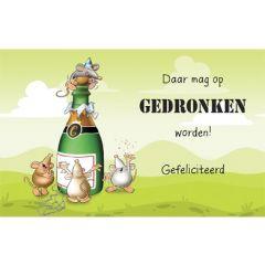 felicitatiekaart - daar mag op gedronken worden! gefeliciteerd